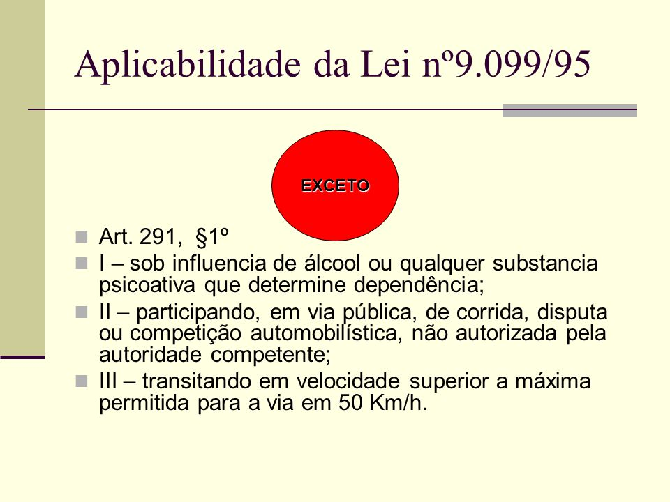 Aplicabilidade da Lei nº9.099/95