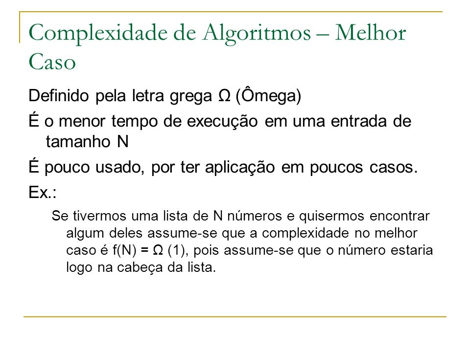 Complexidade de Algoritmos – Melhor Caso