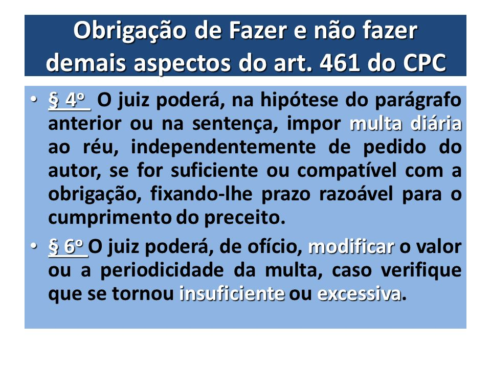 Obrigação de Fazer e não fazer demais aspectos do art. 461 do CPC
