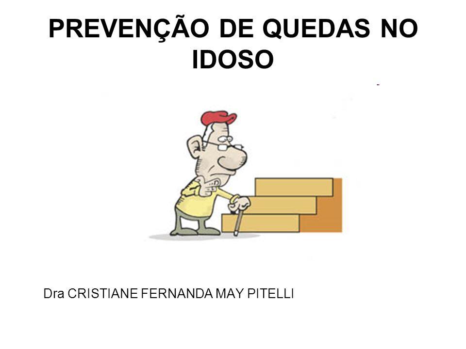 PREVENÇÃO DE QUEDAS NO IDOSO