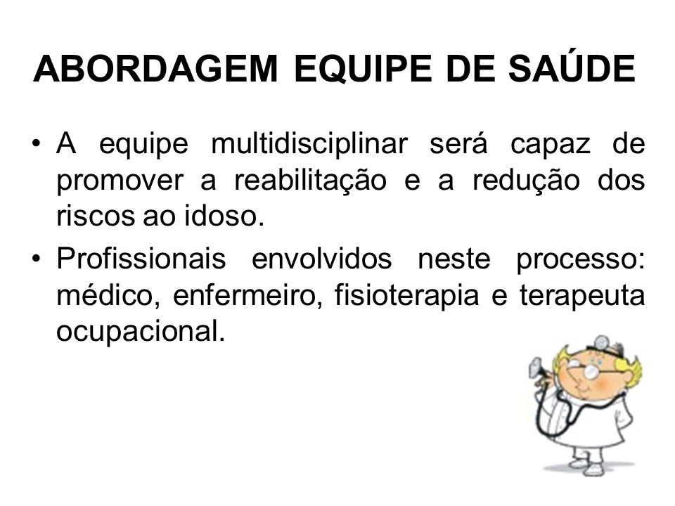 ABORDAGEM EQUIPE DE SAÚDE