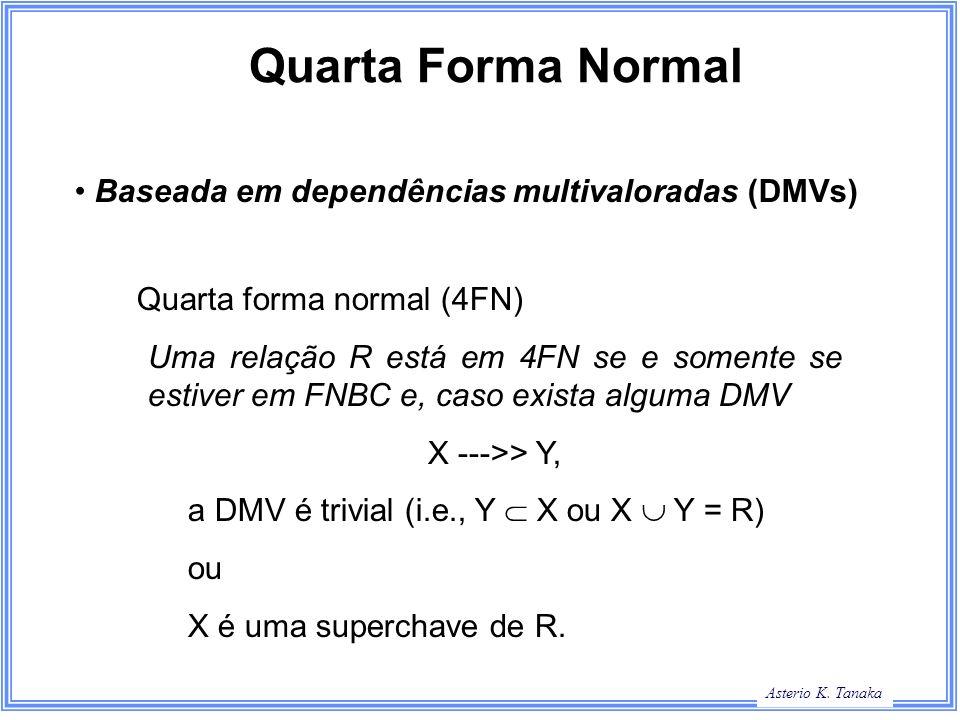 Quarta Forma Normal Baseada em dependências multivaloradas (DMVs)