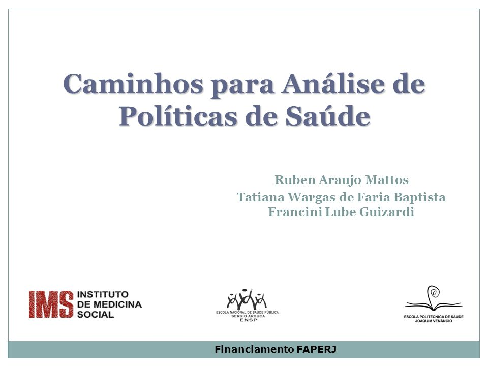 Caminhos para Análise de Políticas de Saúde. Ruben Araujo Mattos