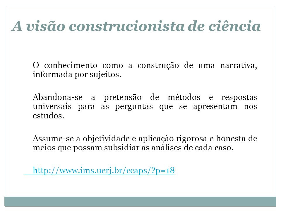 A visão construcionista de ciência