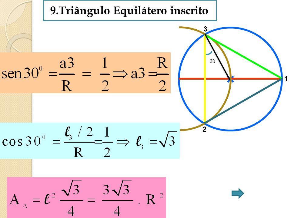 9.Triângulo Equilátero inscrito