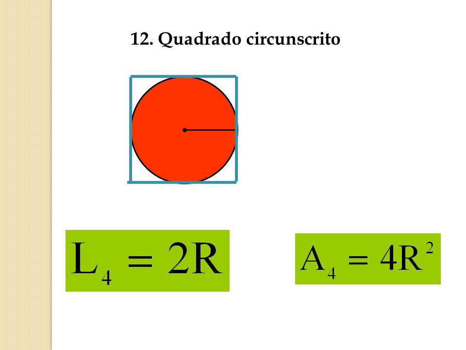12. Quadrado circunscrito