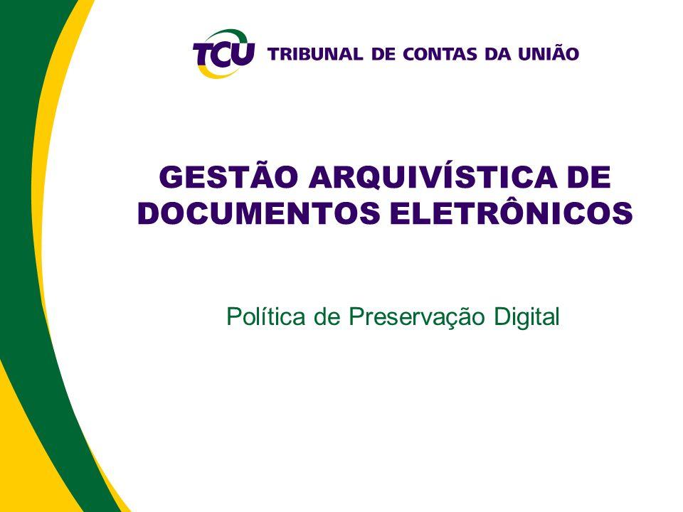GESTÃO ARQUIVÍSTICA DE DOCUMENTOS ELETRÔNICOS