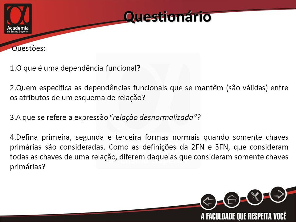 Questionário Questões: O que é uma dependência funcional