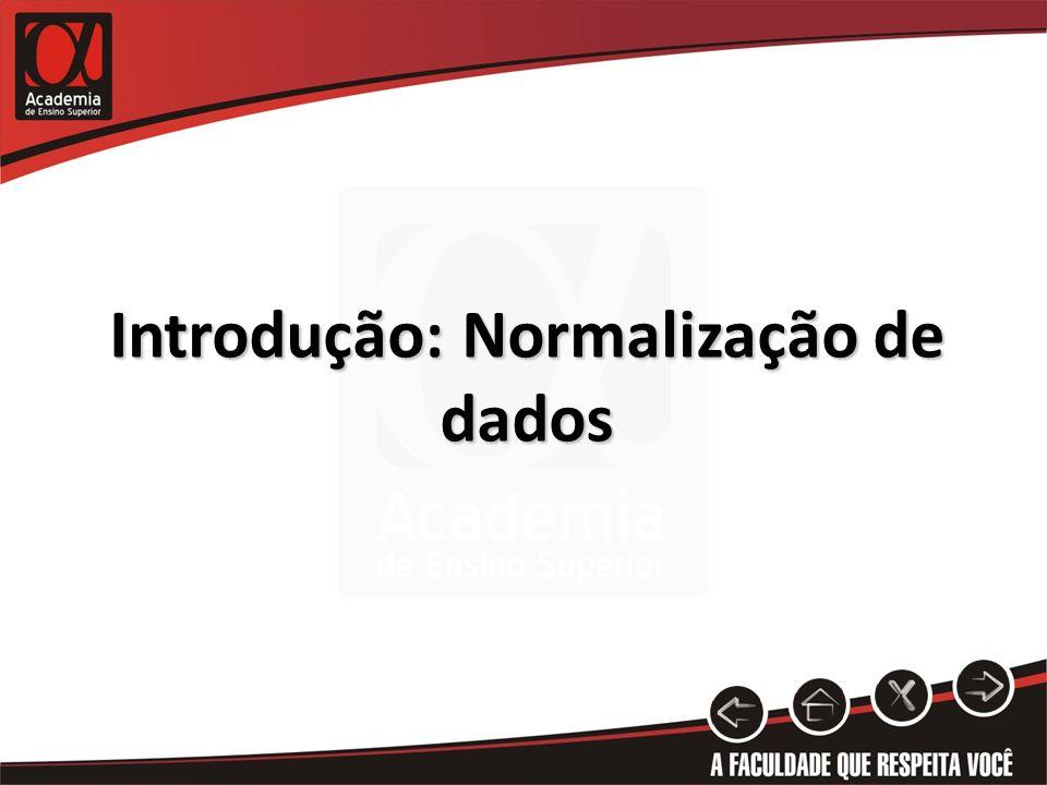 Introdução: Normalização de dados