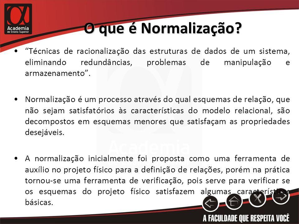 O que é Normalização
