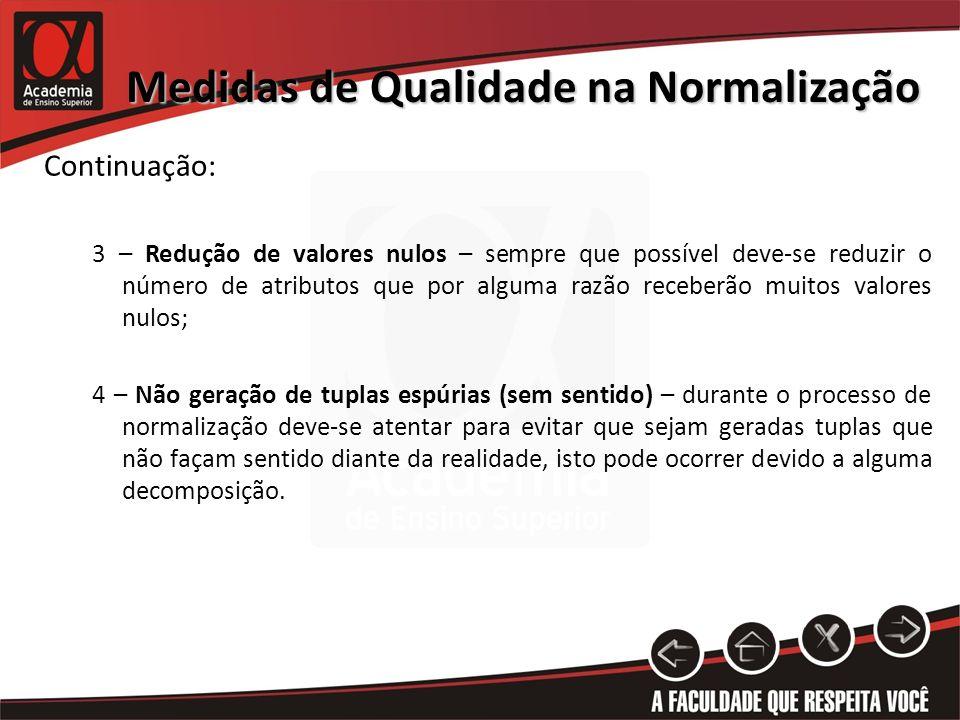 Medidas de Qualidade na Normalização