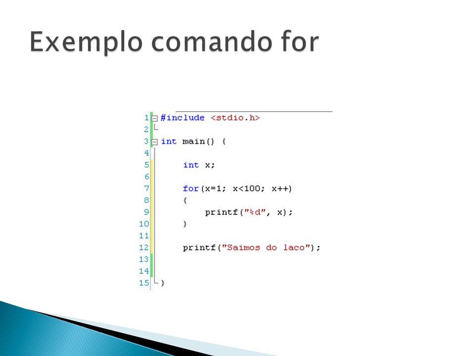 Exemplo comando for