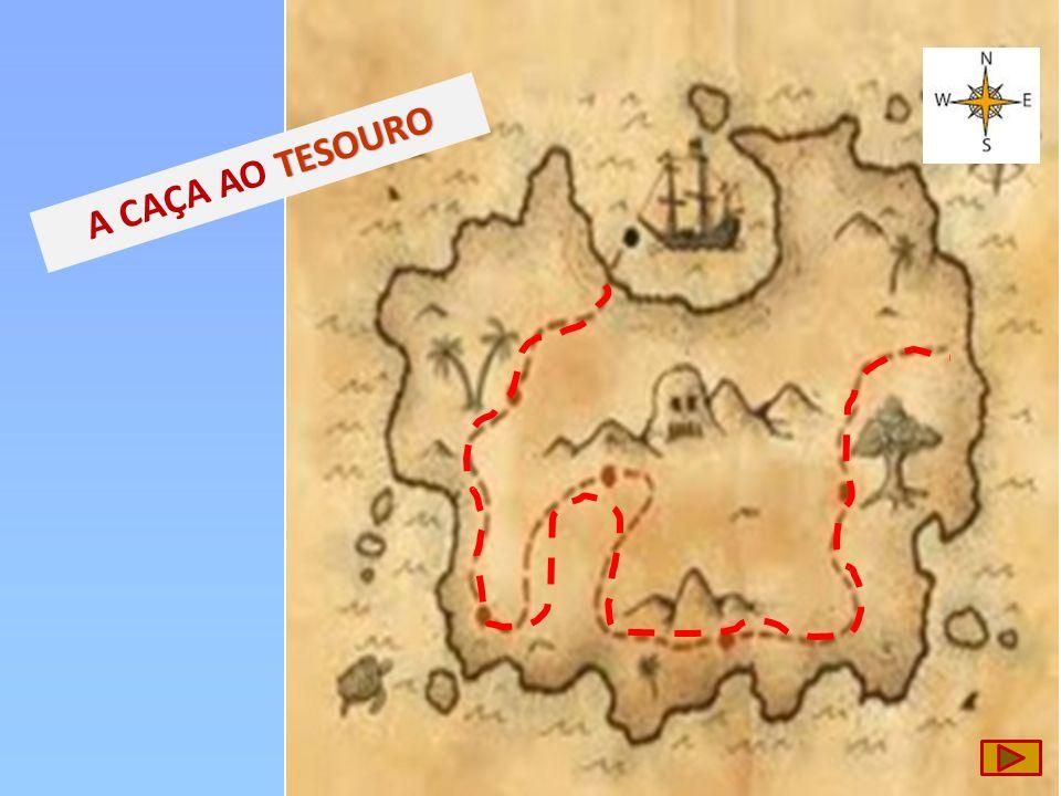 A CAÇA AO TESOURO