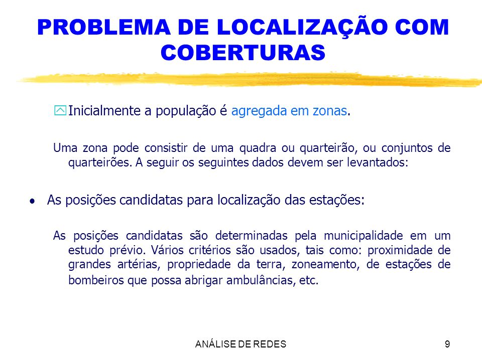 PROBLEMA DE LOCALIZAÇÃO COM COBERTURAS
