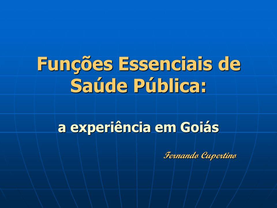 Funções Essenciais de Saúde Pública: a experiência em Goiás