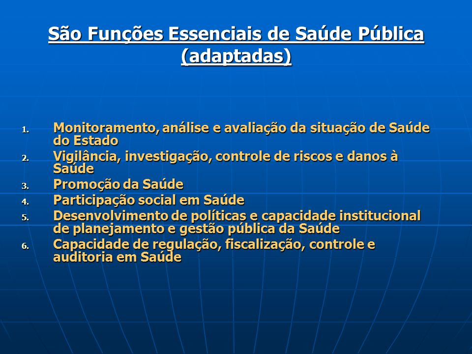 São Funções Essenciais de Saúde Pública (adaptadas)