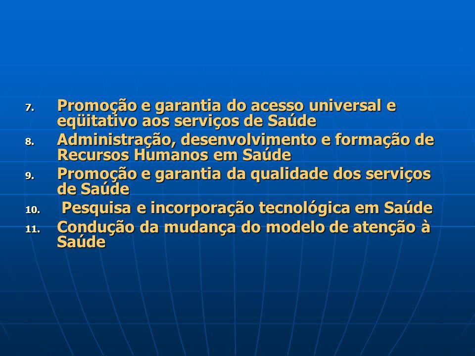 Promoção e garantia do acesso universal e eqüitativo aos serviços de Saúde