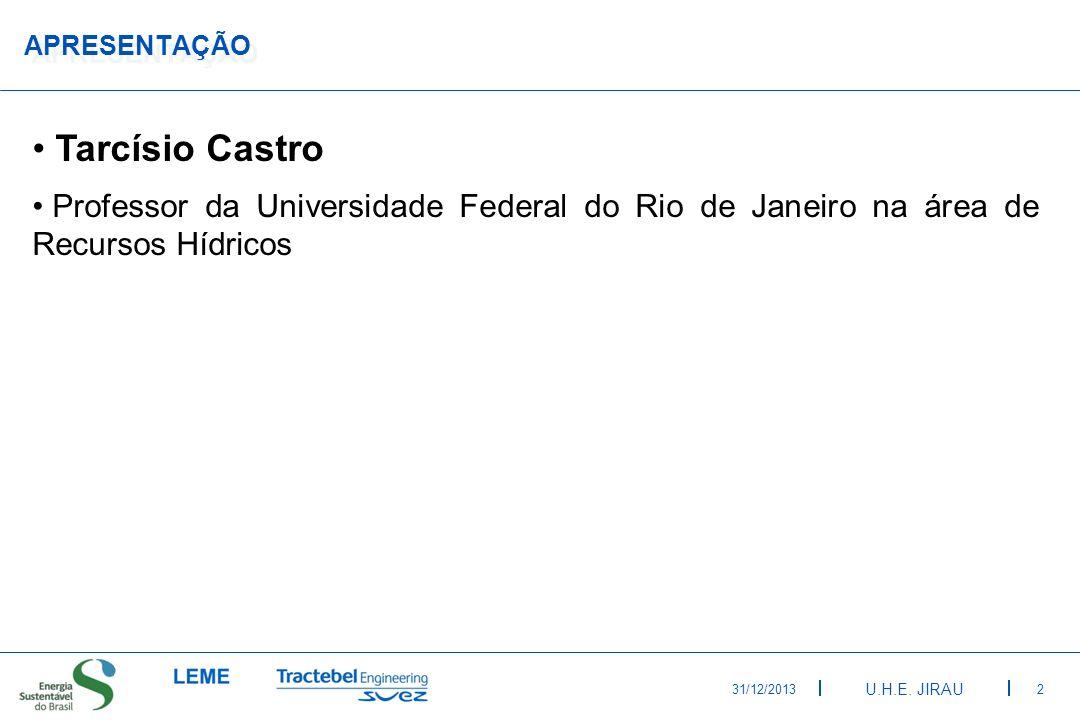 APRESENTAÇÃOTarcísio Castro. Professor da Universidade Federal do Rio de Janeiro na área de Recursos Hídricos.