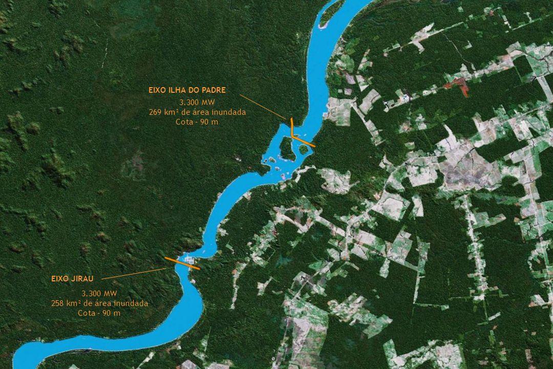 LOCALIZAÇÃO EIXO ILHA DO PADRE 3.300 MW 269 km² de área inundada