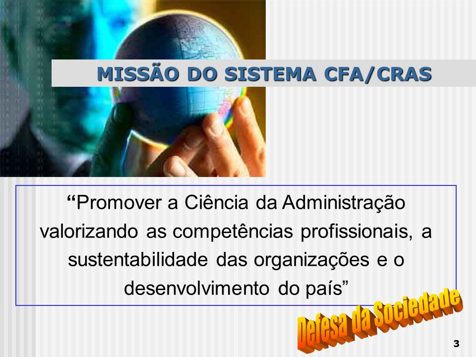 MISSÃO DO SISTEMA CFA/CRAS