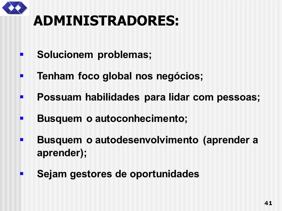 ADMINISTRADORES: Solucionem problemas;