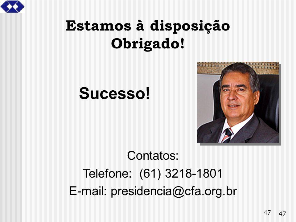 E-mail: presidencia@cfa.org.br