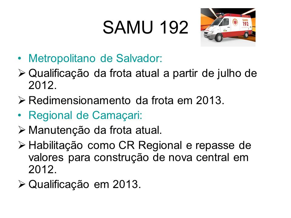 SAMU 192 Metropolitano de Salvador: