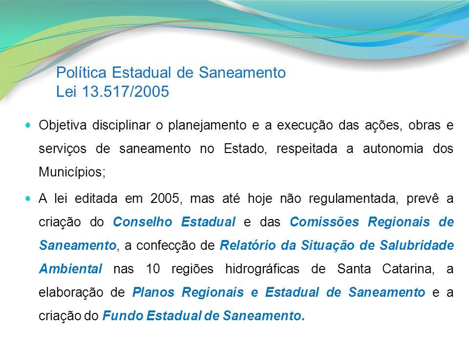 Política Estadual de Saneamento Lei 13.517/2005