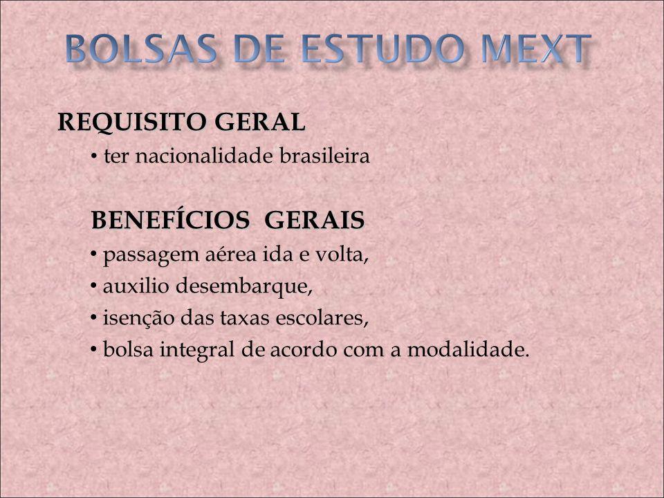 BOLSAS DE ESTUDO MEXT REQUISITO GERAL BENEFÍCIOS GERAIS