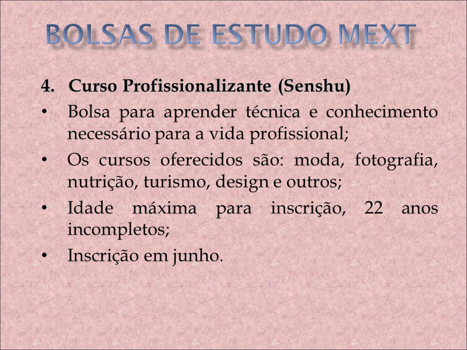 BOLSAS DE ESTUDO MEXT 4. Curso Profissionalizante (Senshu)