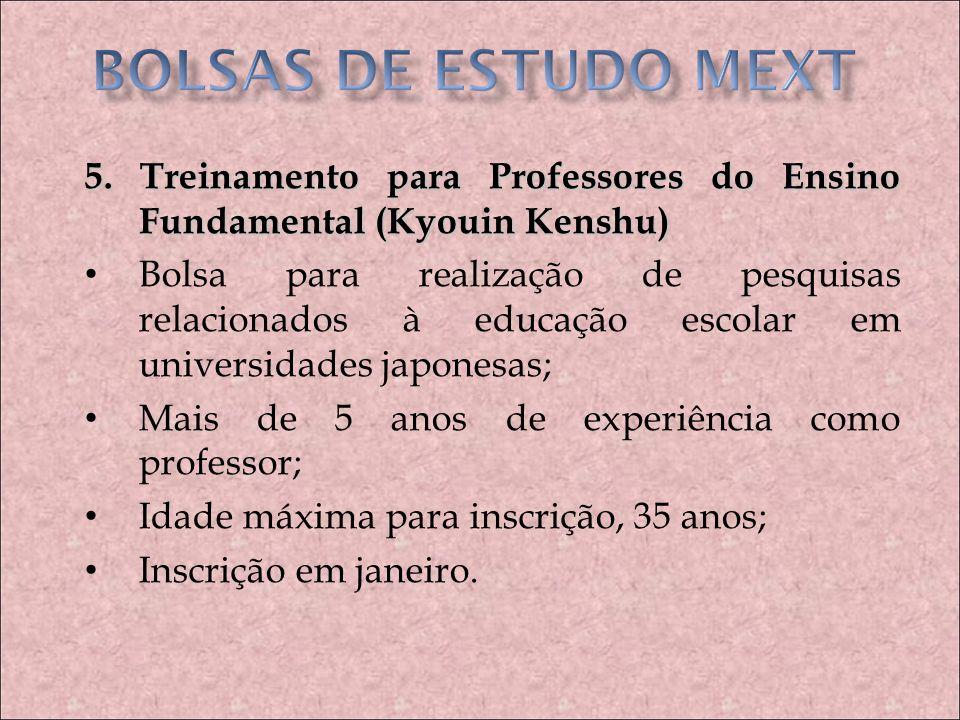 BOLSAS DE ESTUDO MEXT5. Treinamento para Professores do Ensino Fundamental (Kyouin Kenshu)