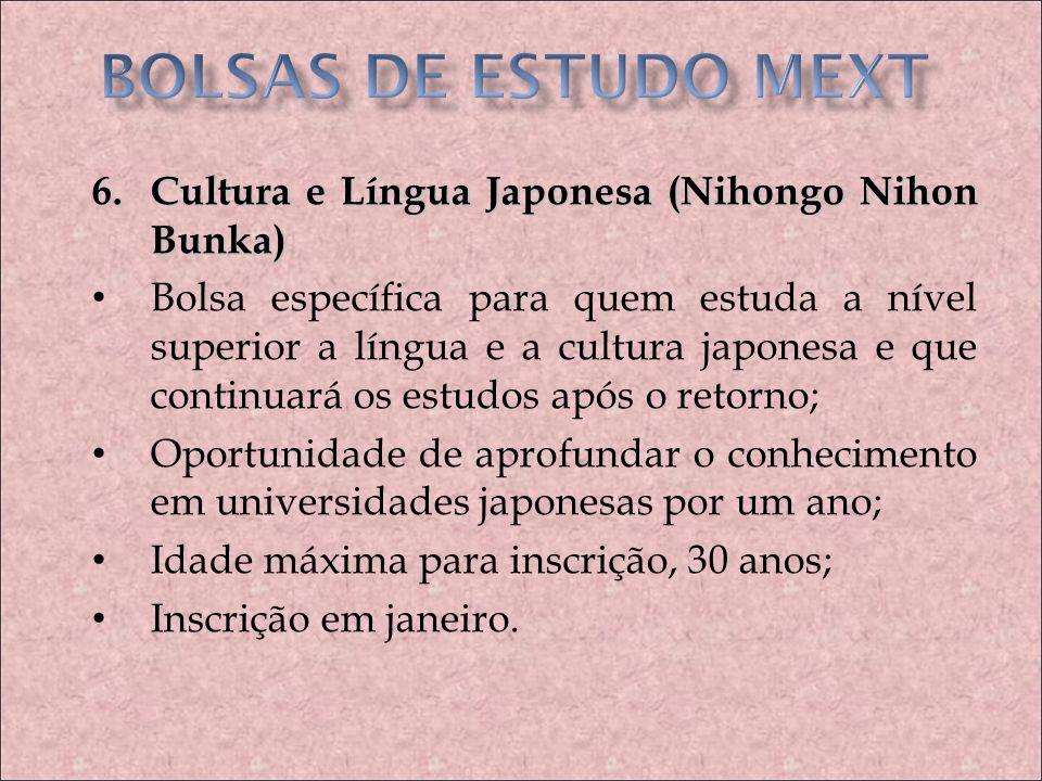 BOLSAS DE ESTUDO MEXT 6. Cultura e Língua Japonesa (Nihongo Nihon Bunka)