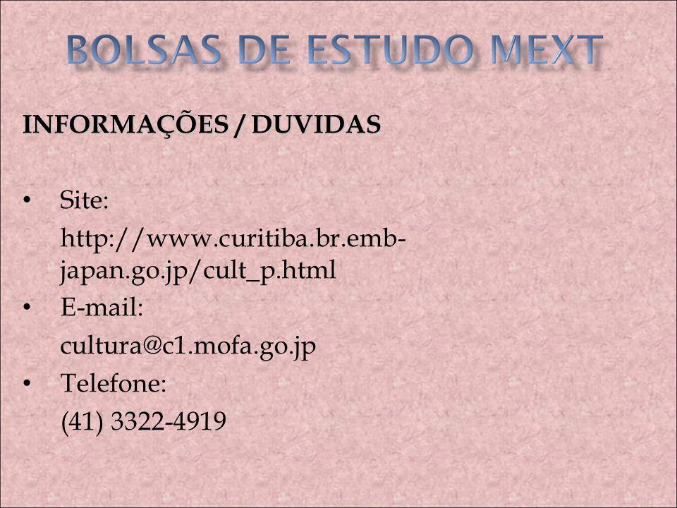 BOLSAS DE ESTUDO MEXT INFORMAÇÕES / DUVIDAS Site: