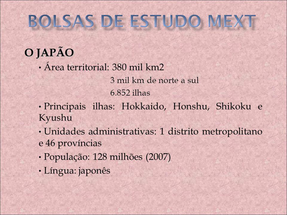 BOLSAS DE ESTUDO MEXT O JAPÃO Área territorial: 380 mil km2