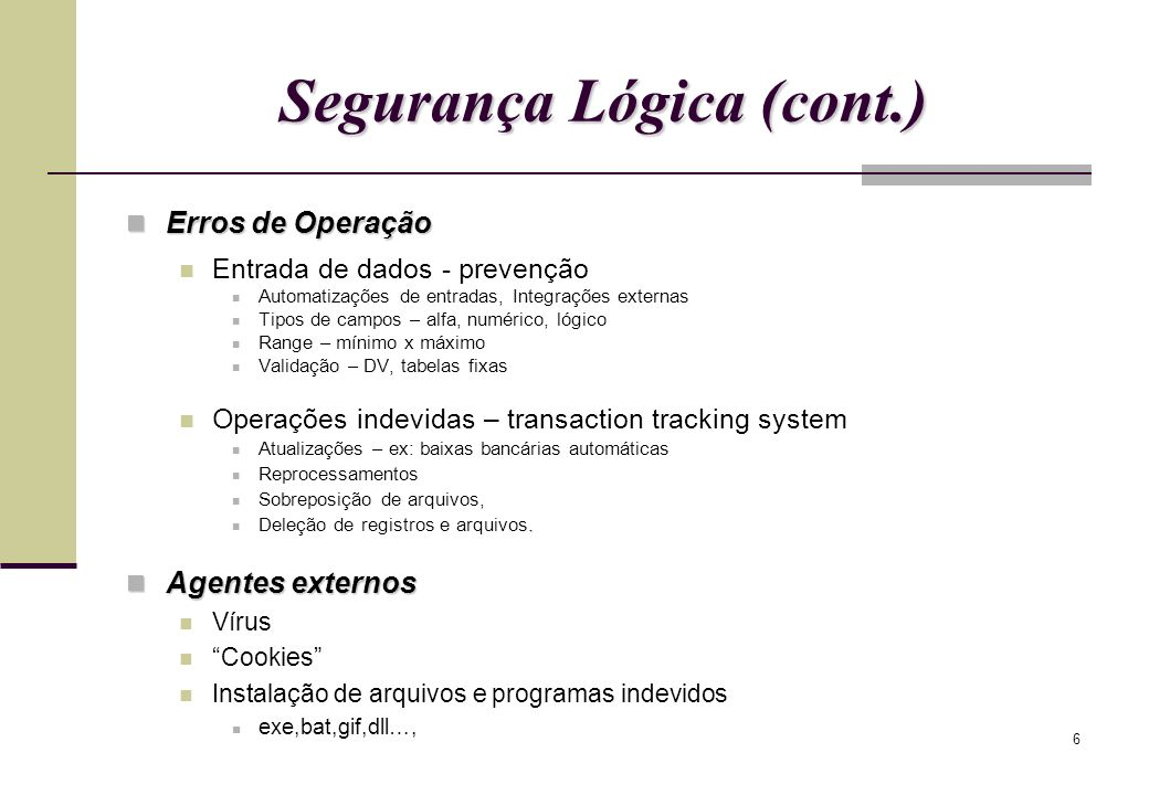 Segurança Lógica (cont.)