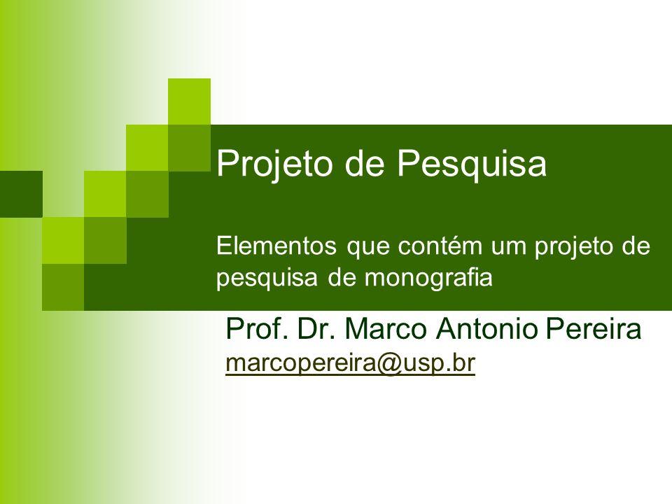 Prof. Dr. Marco Antonio Pereira marcopereira@usp.br