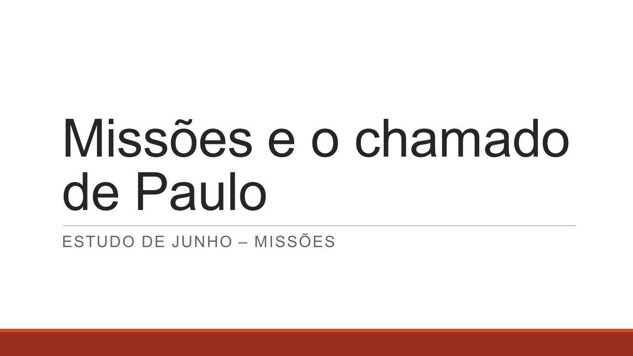 Missões e o chamado de Paulo