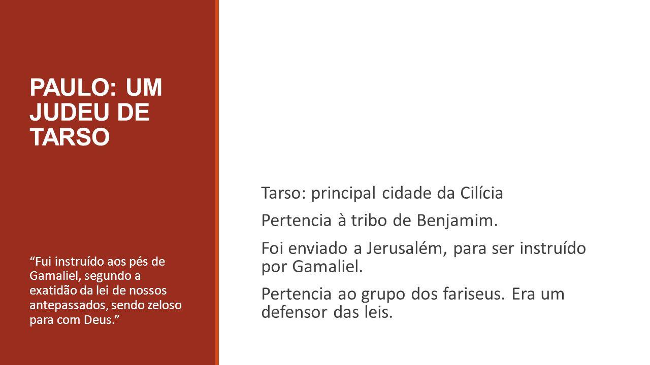 PAULO: UM JUDEU DE TARSO