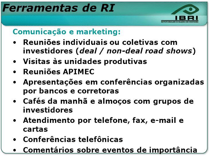 Ferramentas de RI Comunicação e marketing: