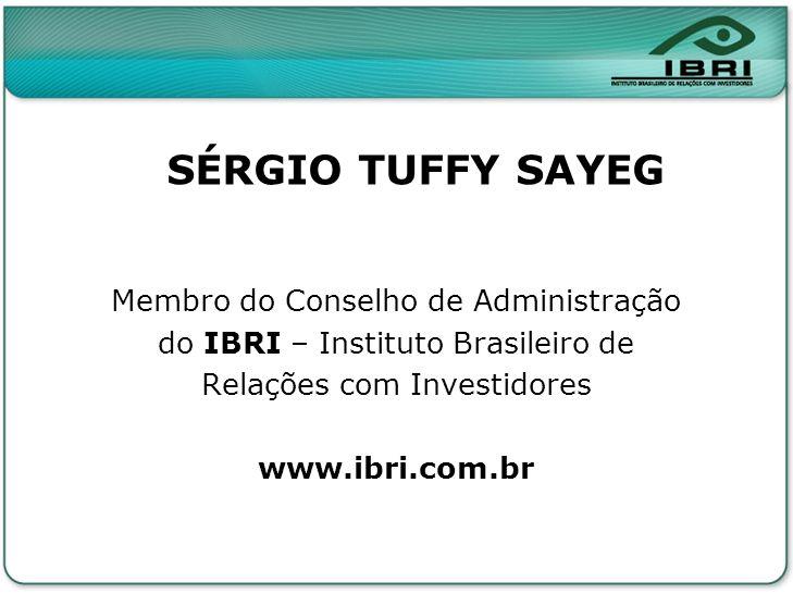 SÉRGIO TUFFY SAYEG Membro do Conselho de Administração