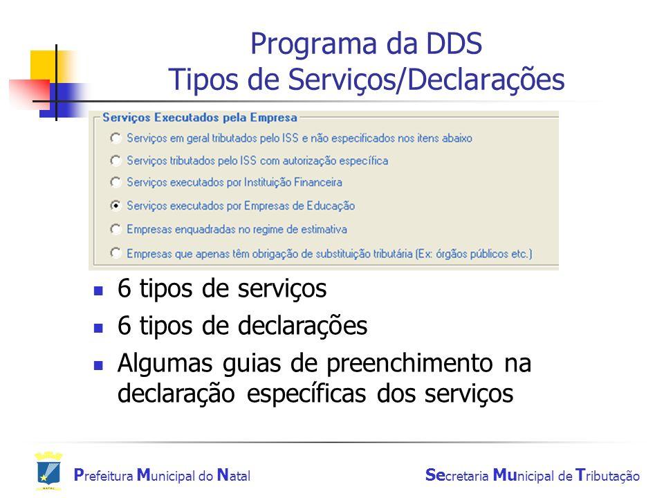 Programa da DDS Tipos de Serviços/Declarações