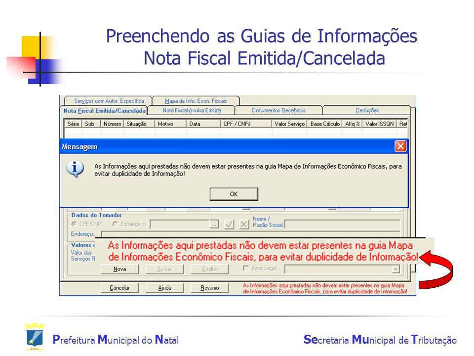 Preenchendo as Guias de Informações Nota Fiscal Emitida/Cancelada