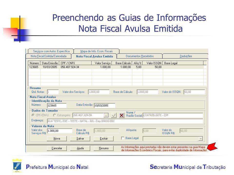 Preenchendo as Guias de Informações Nota Fiscal Avulsa Emitida