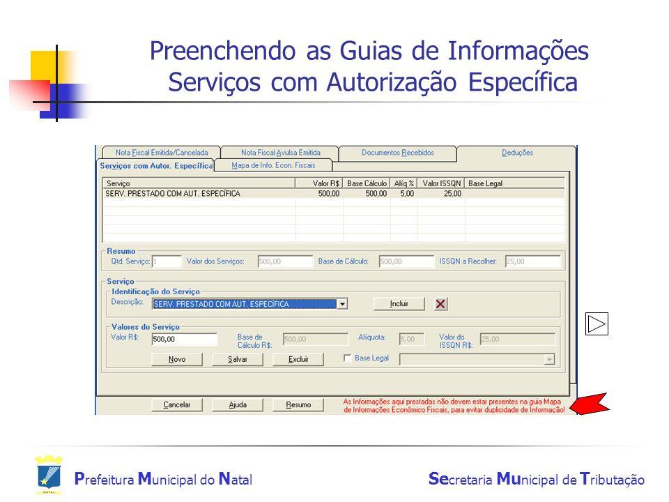 Preenchendo as Guias de Informações Serviços com Autorização Específica
