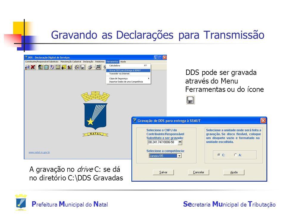Gravando as Declarações para Transmissão