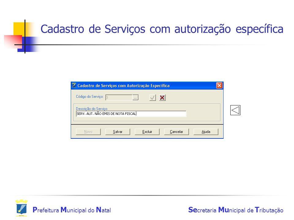 Cadastro de Serviços com autorização específica