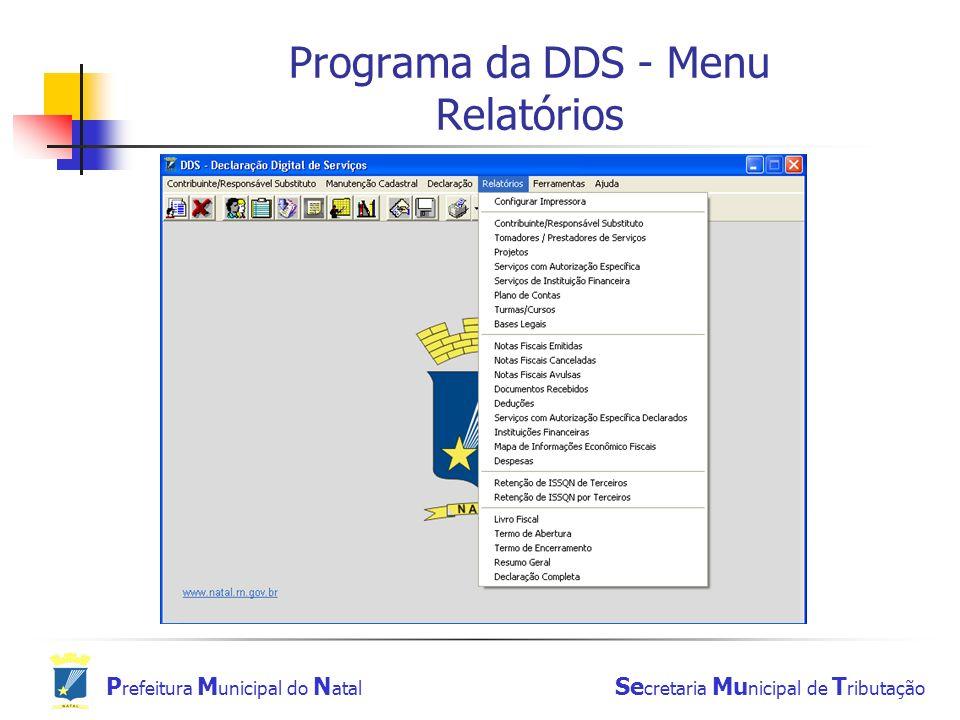 Programa da DDS - Menu Relatórios