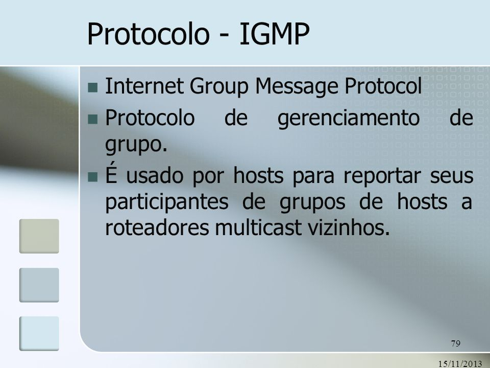 Protocolo - IGMP Internet Group Message Protocol