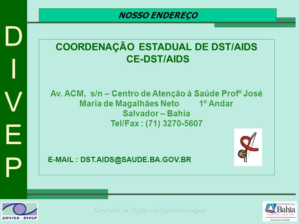 COORDENAÇÃO ESTADUAL DE DST/AIDS