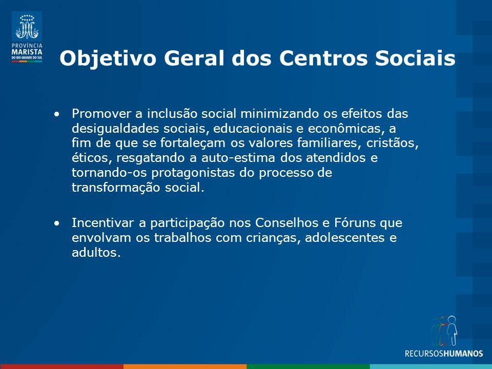 Objetivo Geral dos Centros Sociais